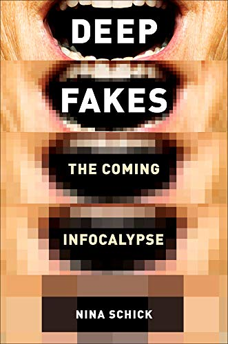 Deepfakes Book Cover - Nina Schick